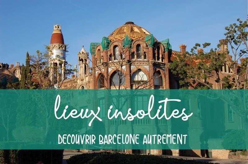 Lieux insolites barcelone