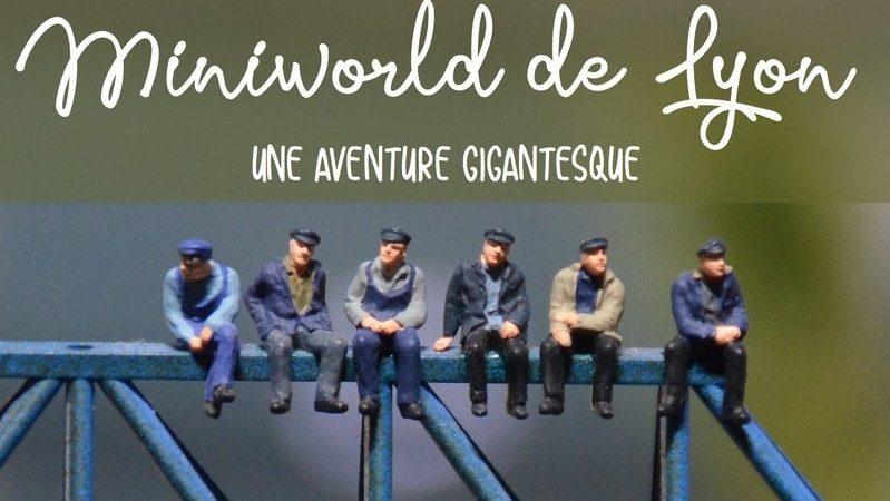 Visiter Mini World Lyon