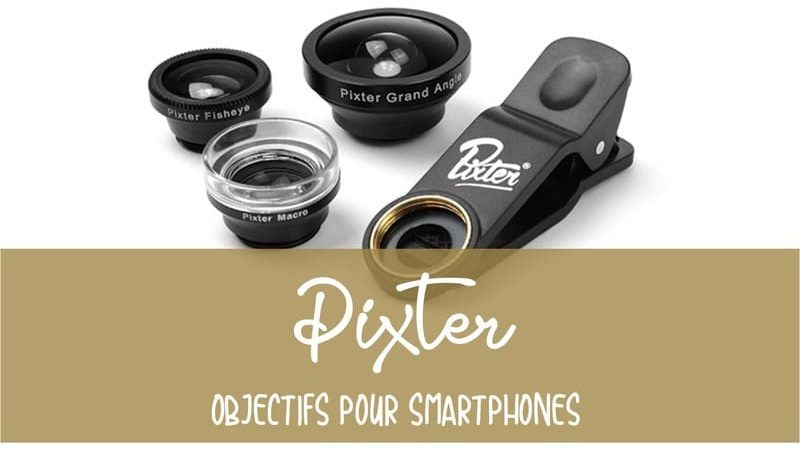Objectifs Pixter avis