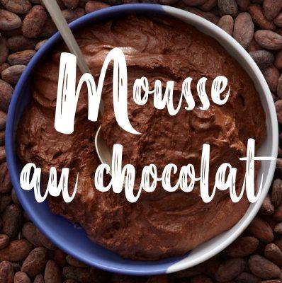 Recette rapide de la mousse au chocolat